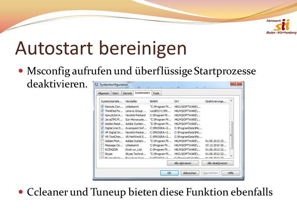 Autostart bereinigen Msconfig aufrufen und überflüssige Startprozesse deaktivieren.