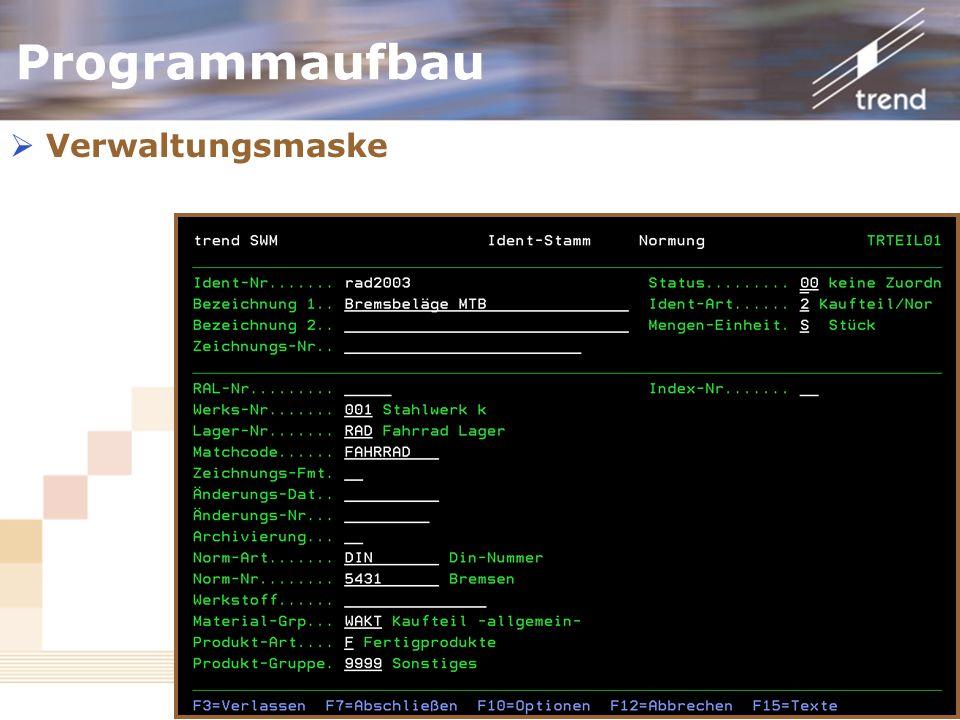 Kundenforum 2006 Programmaufbau Verwaltungsmaske