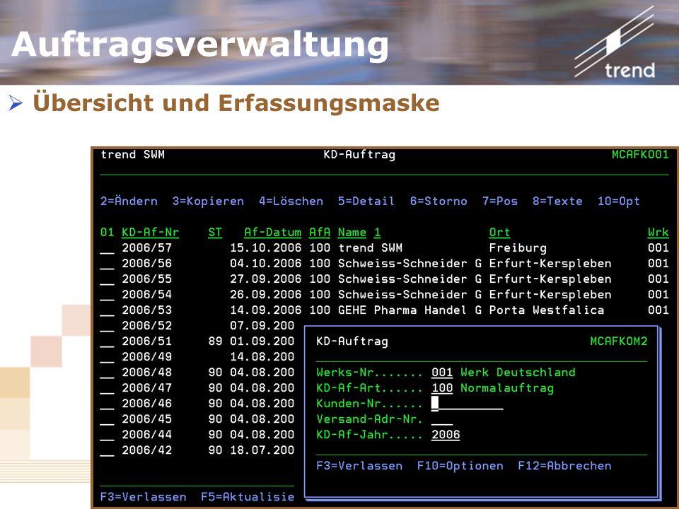 Kundenforum 2006 Auftragsverwaltung Übersicht und Erfassungsmaske