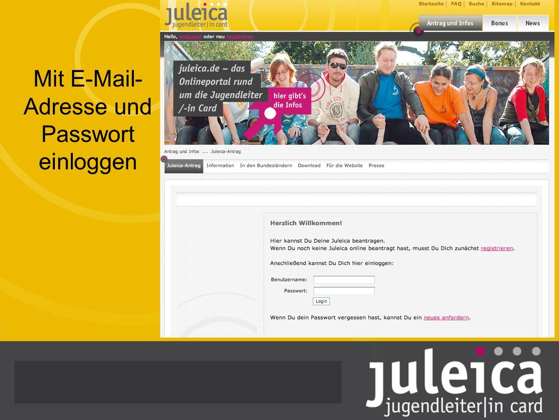 Mit E-Mail- Adresse und Passwort einloggen