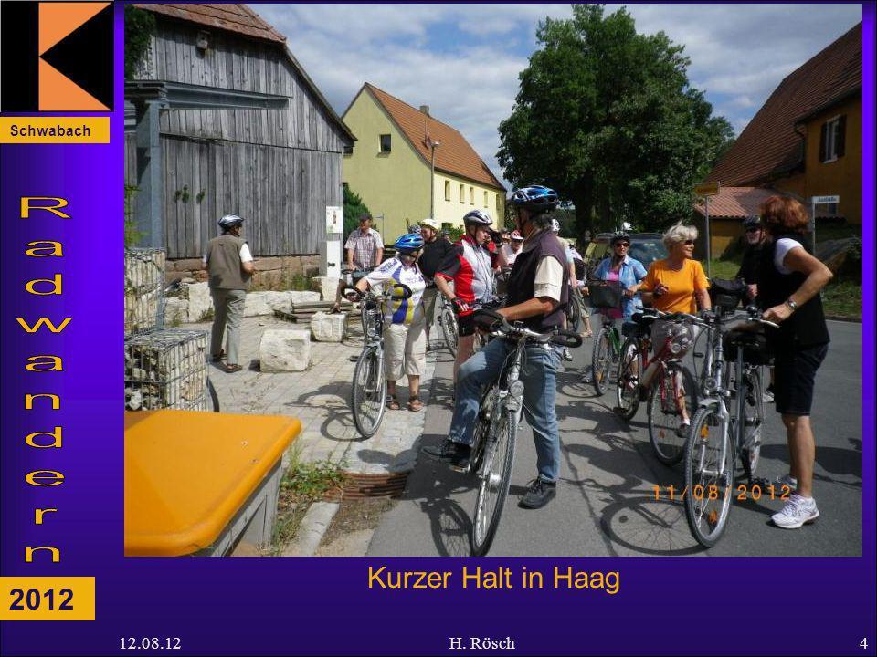 Schwabach 2012 12.08.12H. Rösch4 Kurzer Halt in Haag