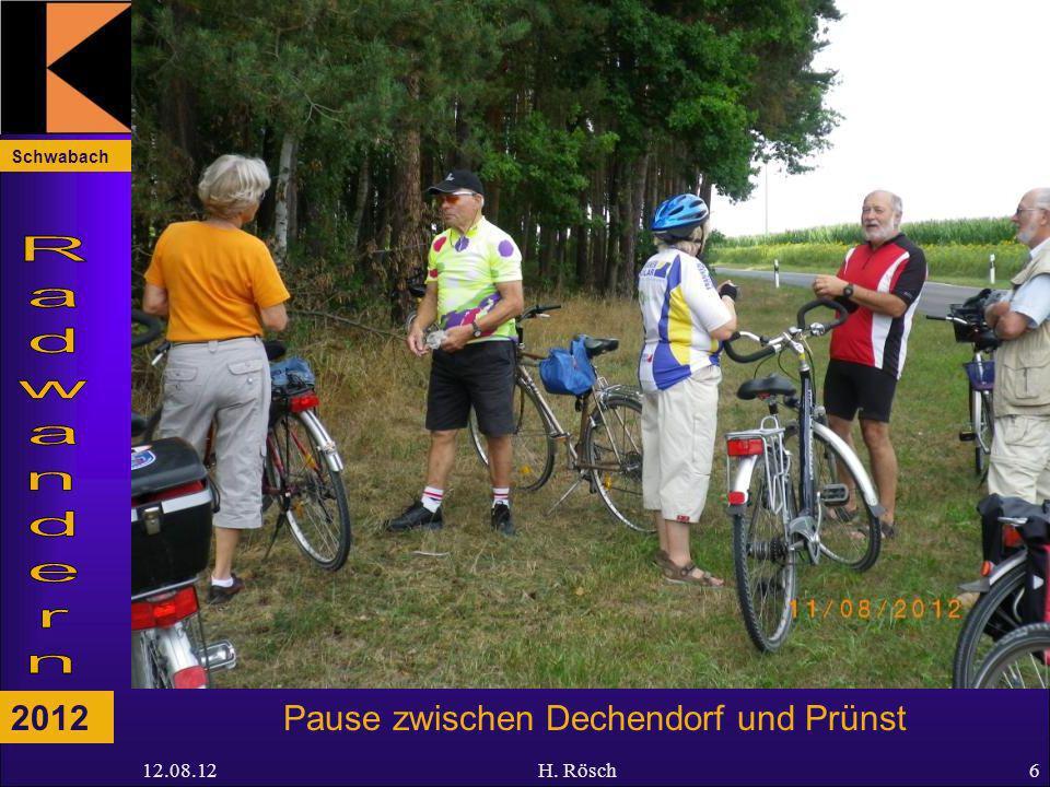 Schwabach 2012 12.08.12H. Rösch6 Pause zwischen Dechendorf und Prünst