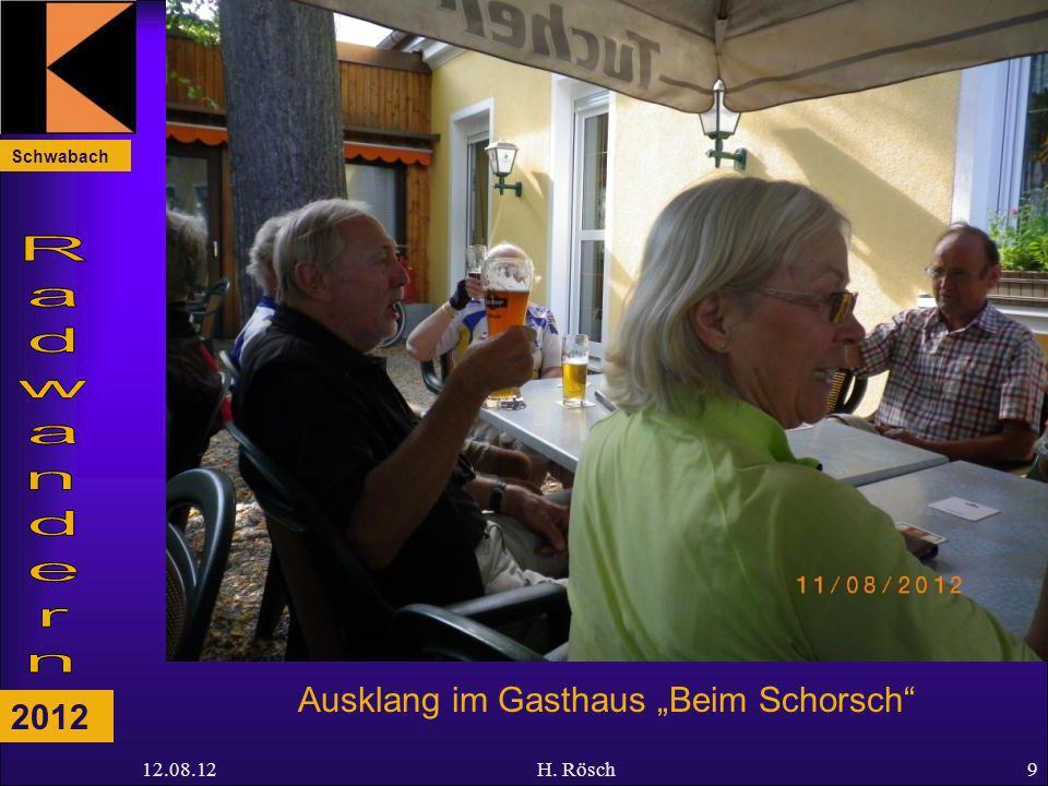 Schwabach 2012 12.08.12H. Rösch9 Ausklang im Gasthaus Beim Schorsch