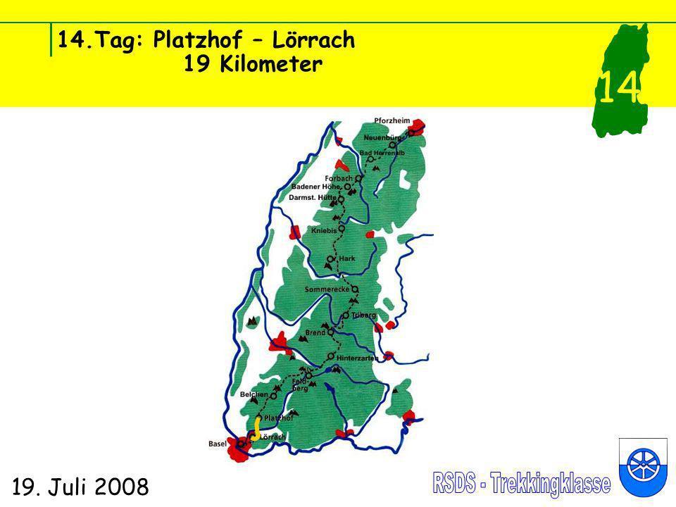 14.Tag: Platzhof – Lörrach 19 Kilometer 19. Juli 2008 14