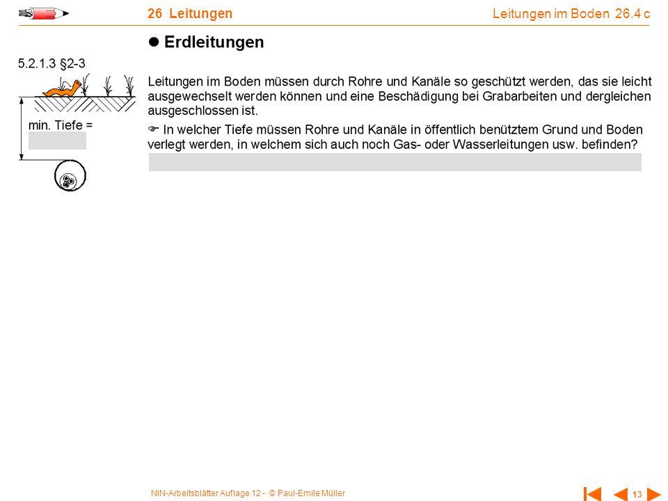 NIN-Arbeitsblätter Auflage 12 - © Paul-Emile Müller 13 26 Leitungen Leitungen im Boden 26.4 c