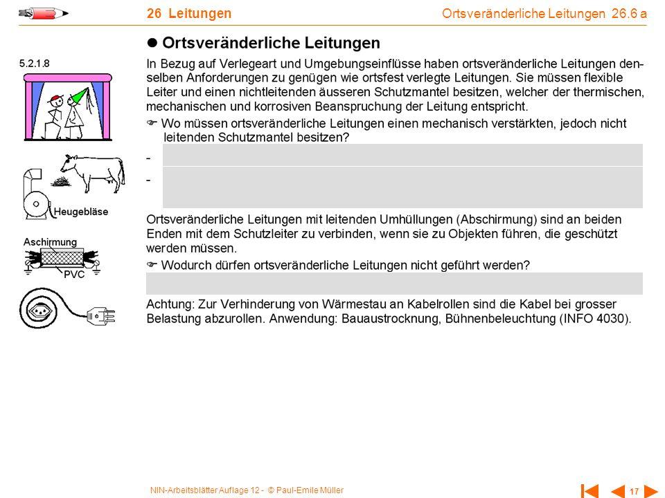 NIN-Arbeitsblätter Auflage 12 - © Paul-Emile Müller 17 26 Leitungen Ortsveränderliche Leitungen 26.6 a
