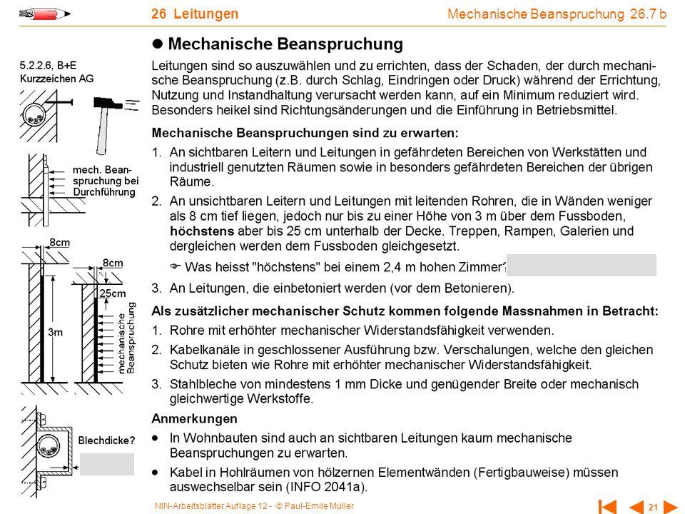 NIN-Arbeitsblätter Auflage 12 - © Paul-Emile Müller 21 26 Leitungen Mechanische Beanspruchung 26.7 b