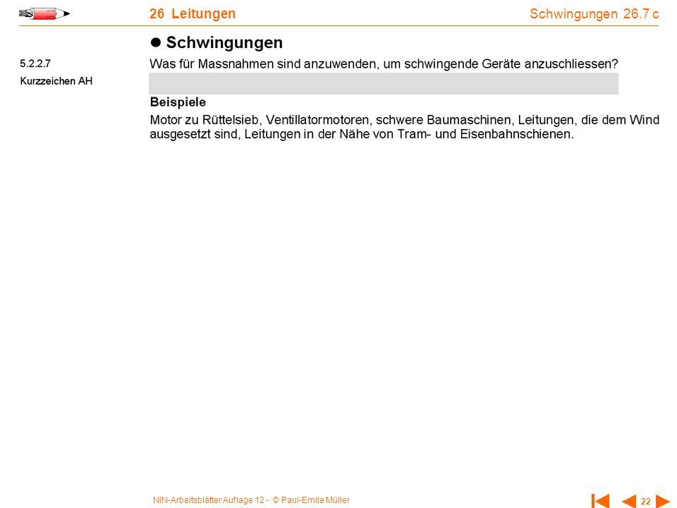 NIN-Arbeitsblätter Auflage 12 - © Paul-Emile Müller 22 26 Leitungen Schwingungen 26.7 c