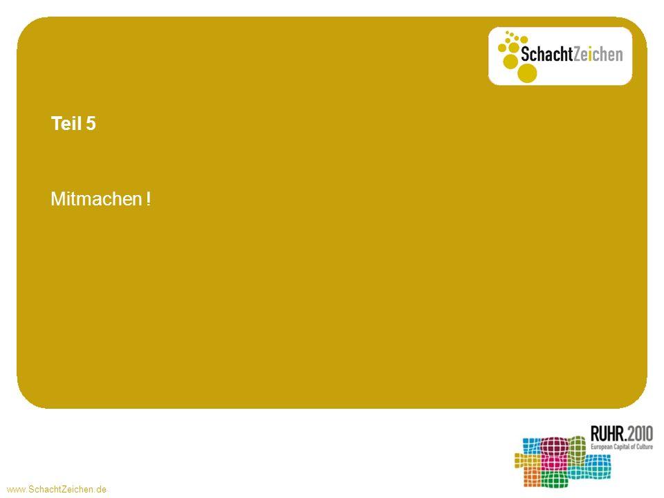 www.SchachtZeichen.de Mitmachen ! Teil 5
