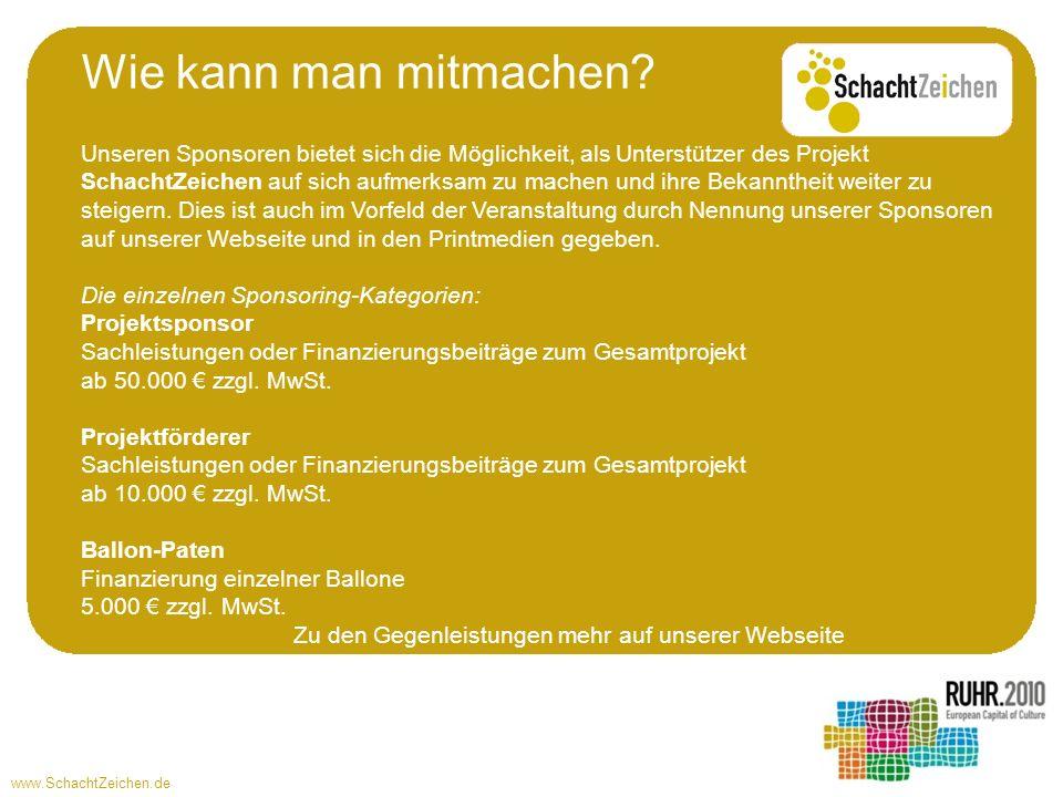 www.SchachtZeichen.de Unseren Sponsoren bietet sich die Möglichkeit, als Unterstützer des Projekt SchachtZeichen auf sich aufmerksam zu machen und ihre Bekanntheit weiter zu steigern.