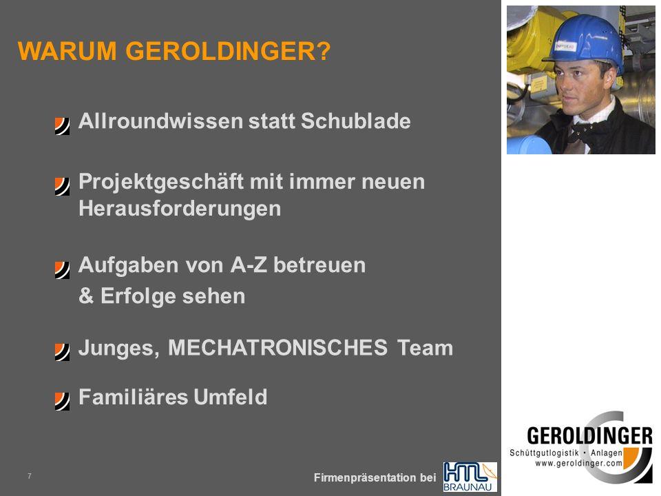 KOMPLEXE SCHÜTTGÜTER SICHER & PRÄZISE ZUM PROZESS Firmenpräsentation bei 7 WARUM GEROLDINGER.