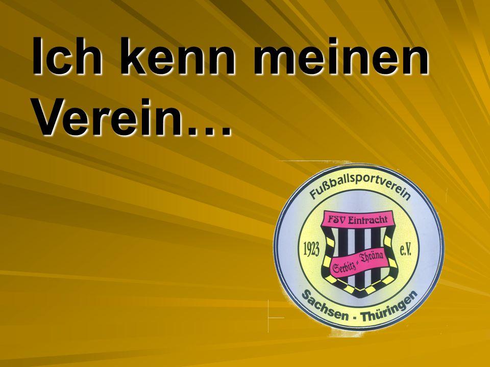 Ich kenn meinen Verein…