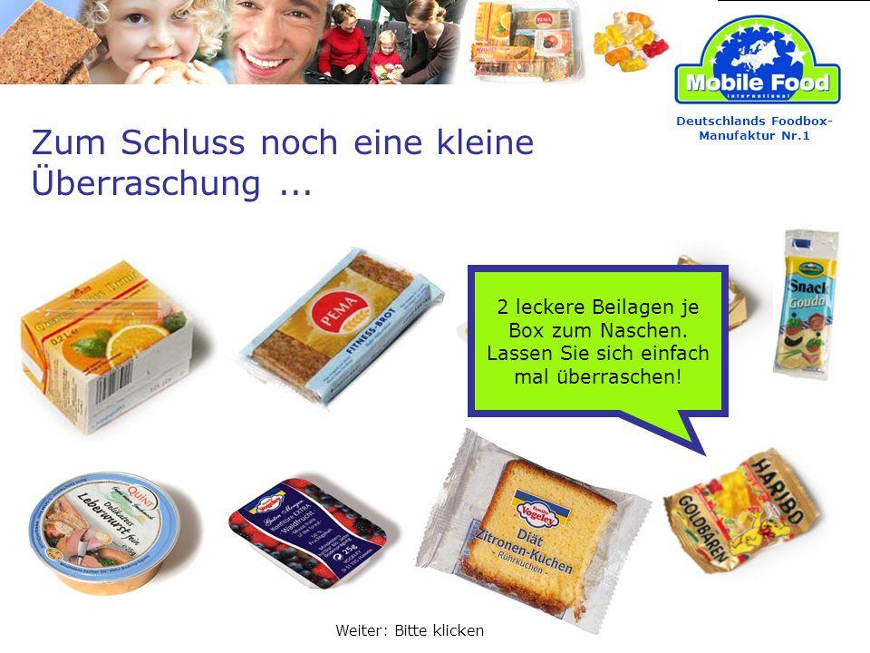 Zum Schluss noch eine kleine Überraschung... Deutschlands Foodbox- Manufaktur Nr.1 2 leckere Beilagen je Box zum Naschen. Lassen Sie sich einfach mal