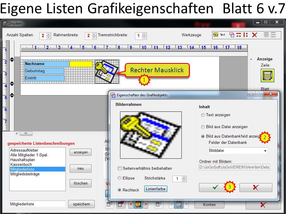 Eigene Listen Grafikeigenschaften Blatt 6 v.7 2 Rechter Mausklick 1 3