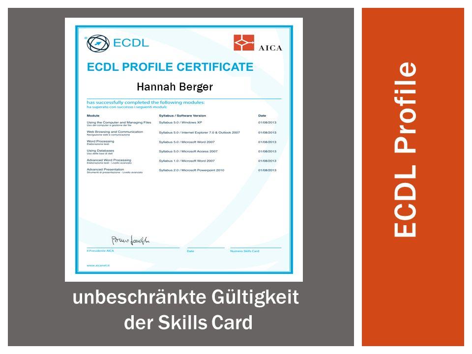 ECDL Profile Hannah Berger unbeschränkte Gültigkeit der Skills Card