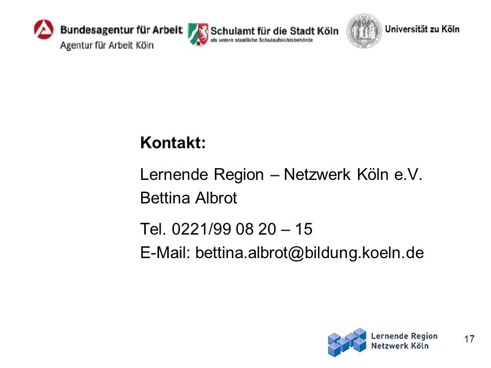 17 Kontakt: Lernende Region – Netzwerk Köln e.V. Bettina Albrot Tel. 0221/99 08 20 – 15 E-Mail: bettina.albrot@bildung.koeln.de