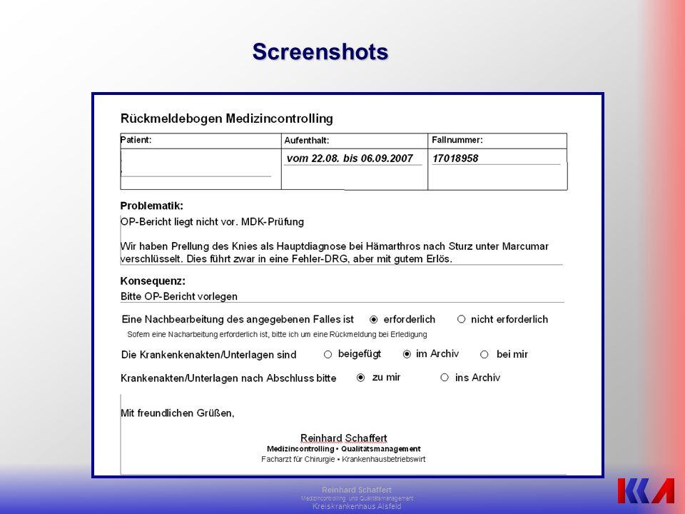 Reinhard Schaffert Medizincontrolling und Qualitätsmanagement Kreiskrankenhaus Alsfeld Zentrale Elemente AuswertungAuswertung ORBIS-intern über ReportsORBIS-intern über Reports Access-Tool mit importierten Daten aus ORBISAccess-Tool mit importierten Daten aus ORBIS