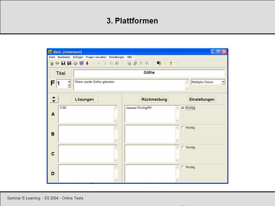 Seminar E-Learning - SS 2004 - Online Tests 26 3. Plattformen