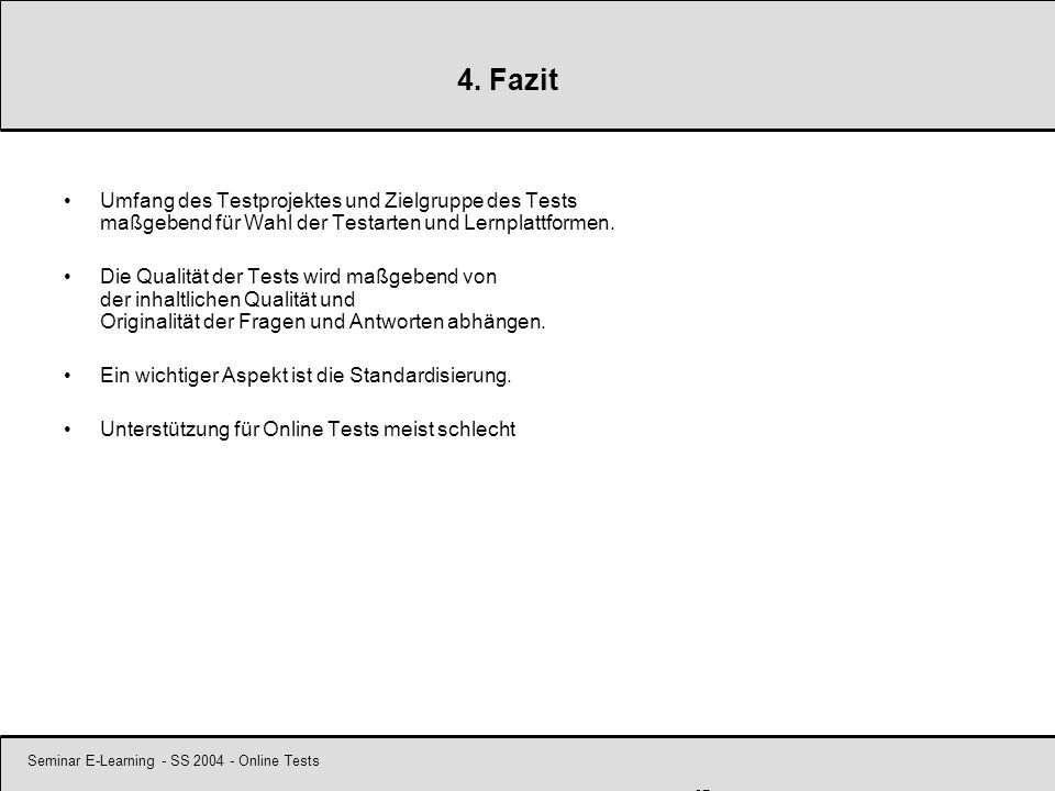 Seminar E-Learning - SS 2004 - Online Tests 27 4.