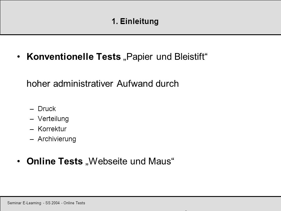 Seminar E-Learning - SS 2004 - Online Tests 14 2.