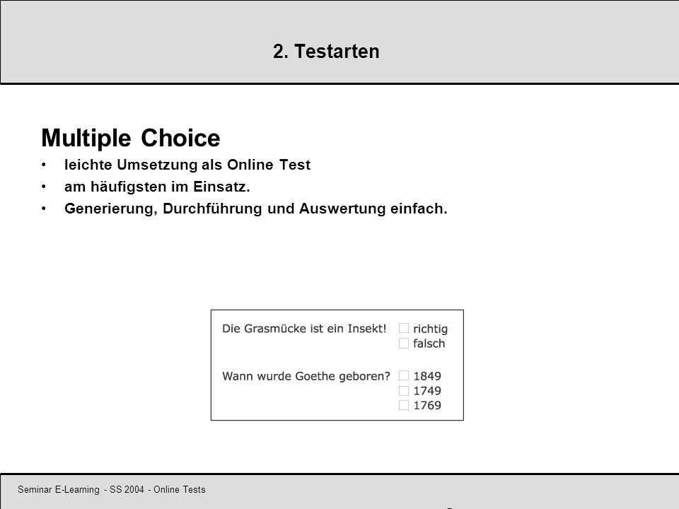 Seminar E-Learning - SS 2004 - Online Tests 7 2.