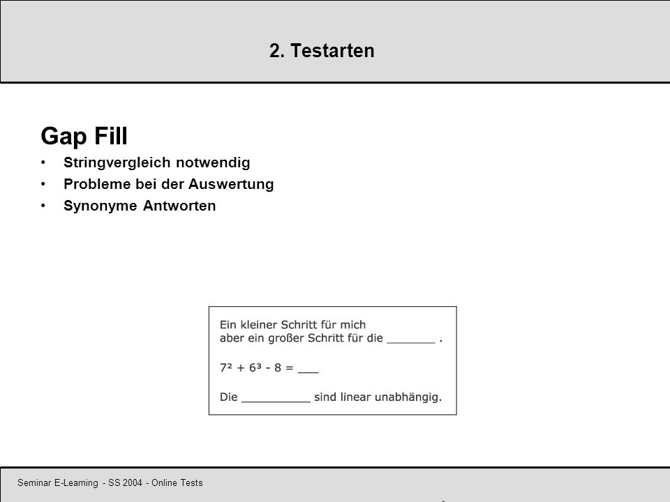 Seminar E-Learning - SS 2004 - Online Tests 9 2.