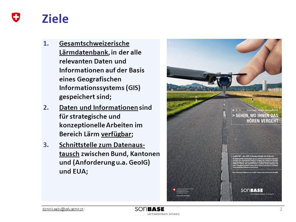 2 dominik aeby@bafu.admin.chdominik aeby@bafu.admin.ch / Ziele 1.Gesamtschweizerische Lärmdatenbank, in der alle relevanten Daten und Informationen auf der Basis eines Geografischen Informationssystems (GIS) gespeichert sind; 2.Daten und Informationen sind für strategische und konzeptionelle Arbeiten im Bereich Lärm verfügbar; 3.Schnittstelle zum Datenaus- tausch zwischen Bund, Kantonen und (Anforderung u.a.