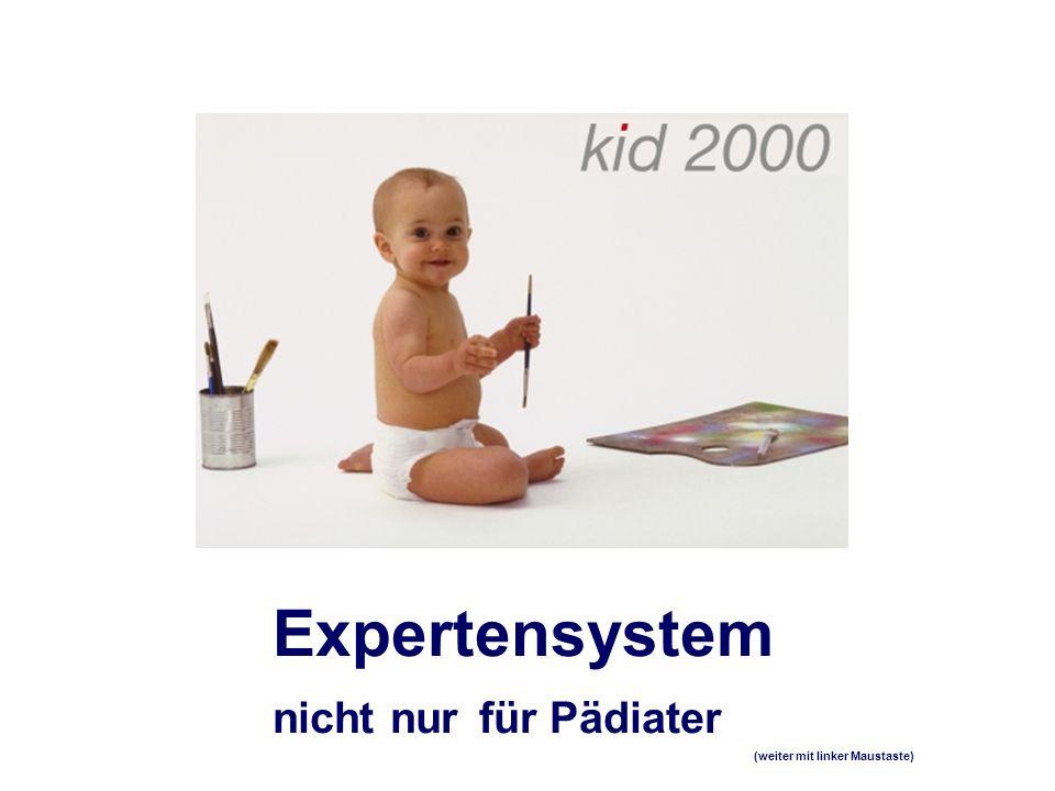 Expertensystem nicht nur für Pädiater (weiter mit linker Maustaste)
