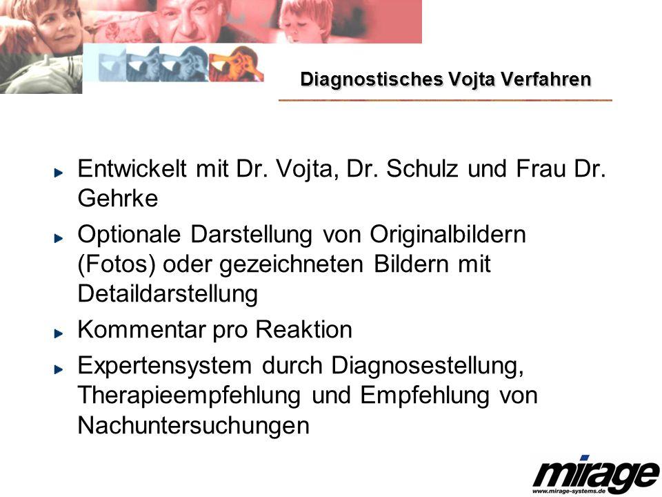 Diagnostisches Vojta Verfahren Entwickelt mit Dr.Vojta, Dr.