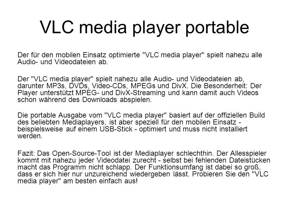 VLC media player portable Der für den mobilen Einsatz optimierte