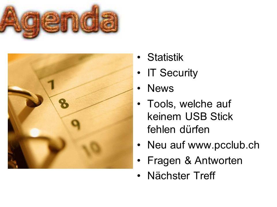 Statistik IT Security News Tools, welche auf keinem USB Stick fehlen dürfen Neu auf www.pcclub.ch Fragen & Antworten Nächster Treff