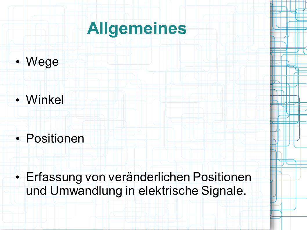 Allgemeines Wege Winkel Positionen Erfassung von veränderlichen Positionen und Umwandlung in elektrische Signale.