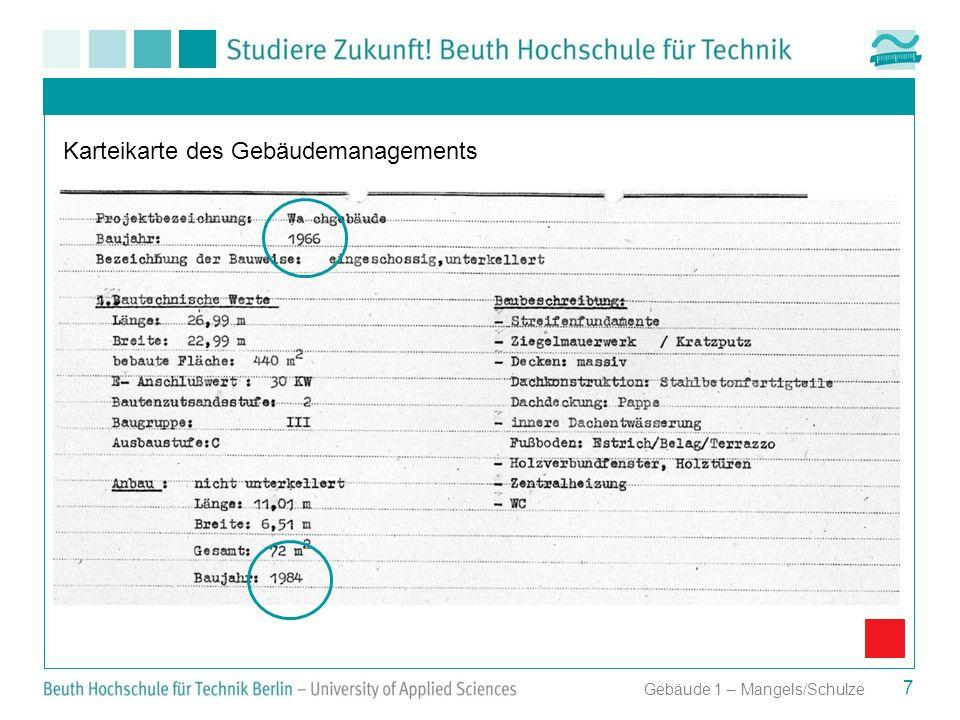 7 Gebäude 1 – Mangels/Schulze Karteikarte des Gebäudemanagements