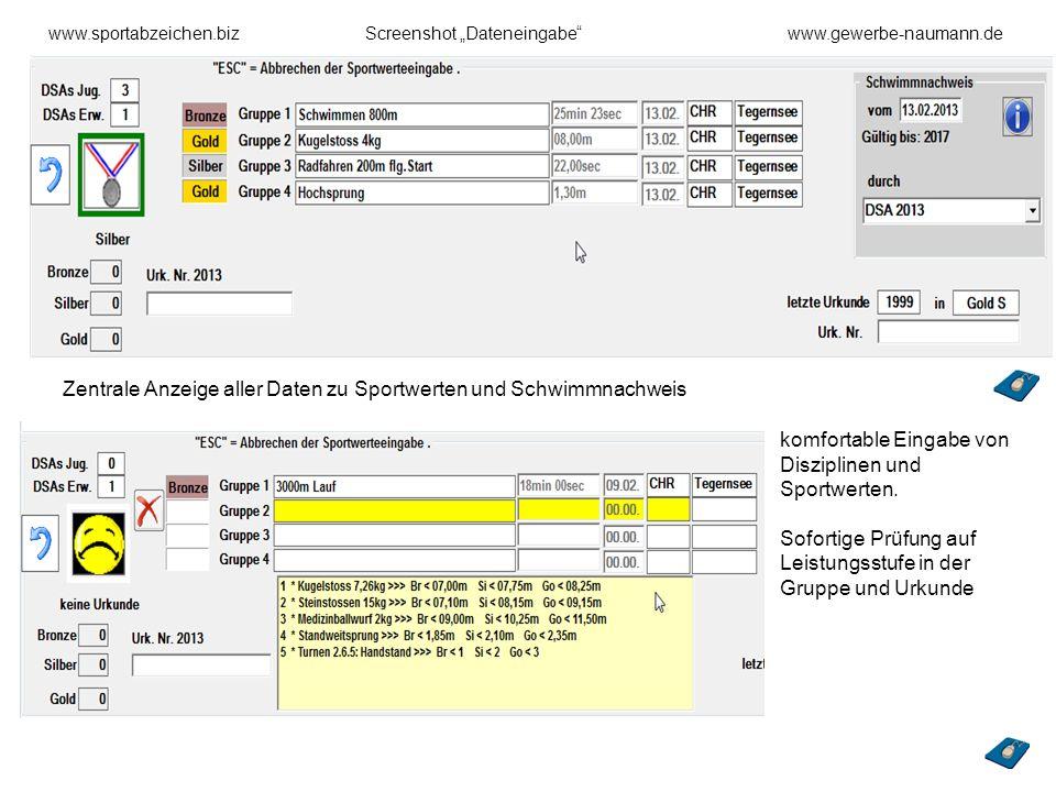 www.sportabzeichen.bizScreenshot Dateneingabewww.gewerbe-naumann.de Zentrale Anzeige aller Daten zu Sportwerten und Schwimmnachweis komfortable Eingab