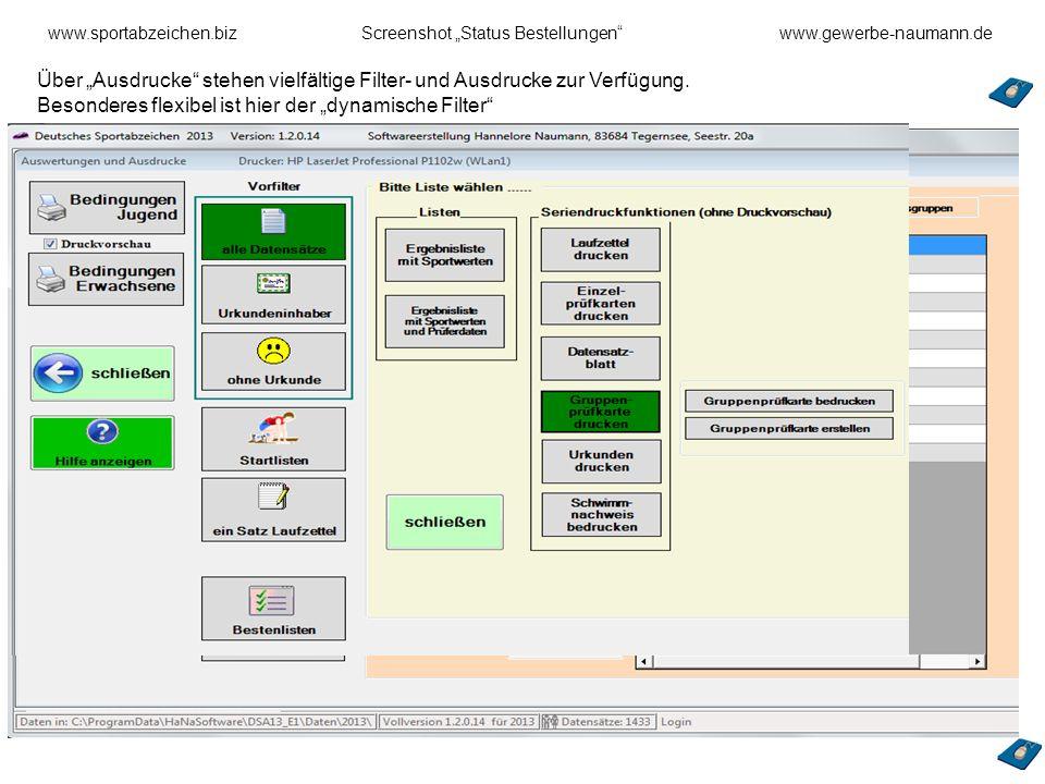 www.sportabzeichen.bizScreenshot Status Bestellungenwww.gewerbe-naumann.de Über Ausdrucke stehen vielfältige Filter- und Ausdrucke zur Verfügung. Beso