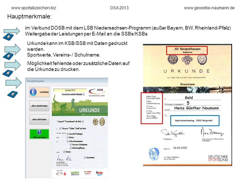 www.sportabzeichen.bizDSA 2013www.gewerbe-naumann.de Hauptmerkmale: im Verbund DOSB mit dem LSB Niedersachsen-Programm (außer Bayern, BW, Rheinland-Pf