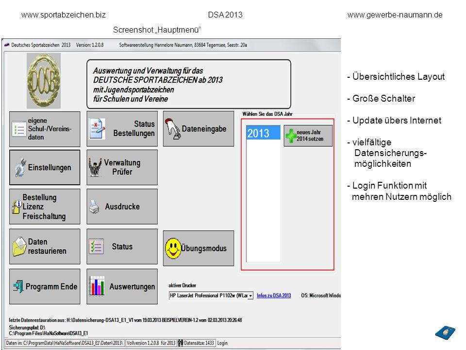 www.sportabzeichen.bizDSA 2013www.gewerbe-naumann.de - Übersichtliches Layout - Große Schalter - Update übers Internet - vielfältige Datensicherungs-