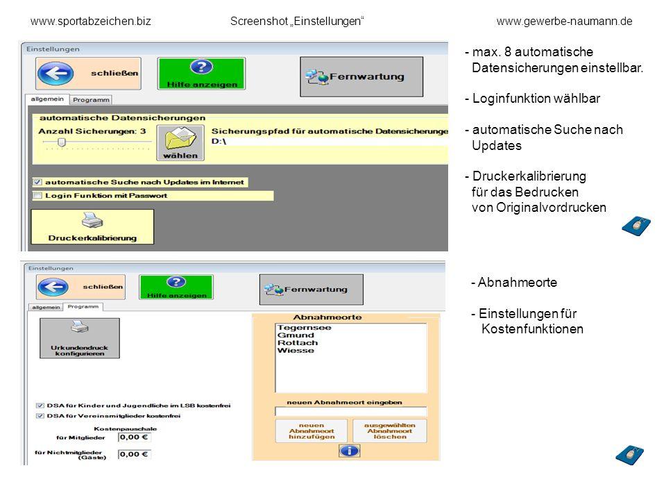 www.sportabzeichen.bizScreenshot Einstellungenwww.gewerbe-naumann.de - max. 8 automatische Datensicherungen einstellbar. - Loginfunktion wählbar - aut
