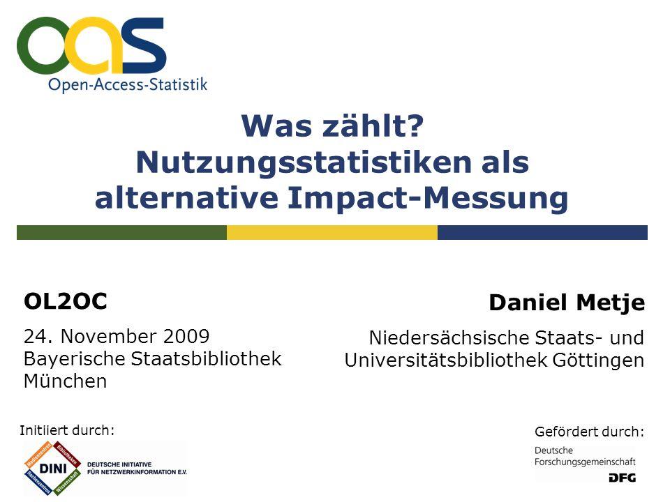 Service-Provider Sammeln OAI-PMH Service-Provider für Nutzungszahlen Aufbereiten Berechnungen nach den Standards COUNTER, LogEc und IFABC Bereitstellen Repositorien OA-Netzwerk 22 OL2OC – Open Linking to Open Content, München, 24.