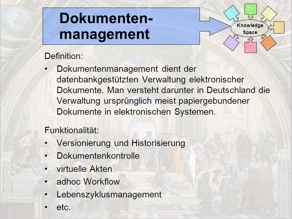 23 Intranet als Knowledge Space Dr. Ulrich Kampffmeyer CeBIT Content Management Arena PROJECT CONSULT Unternehmensberatung Dr. Ulrich Kampffmeyer GmbH