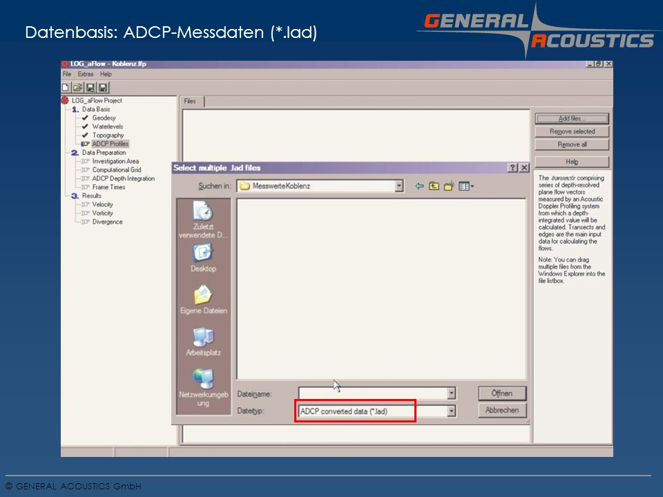 GENERAL ACOUSTICS GmbH © Datenbasis: Preprocessing der ADCP-Daten ?