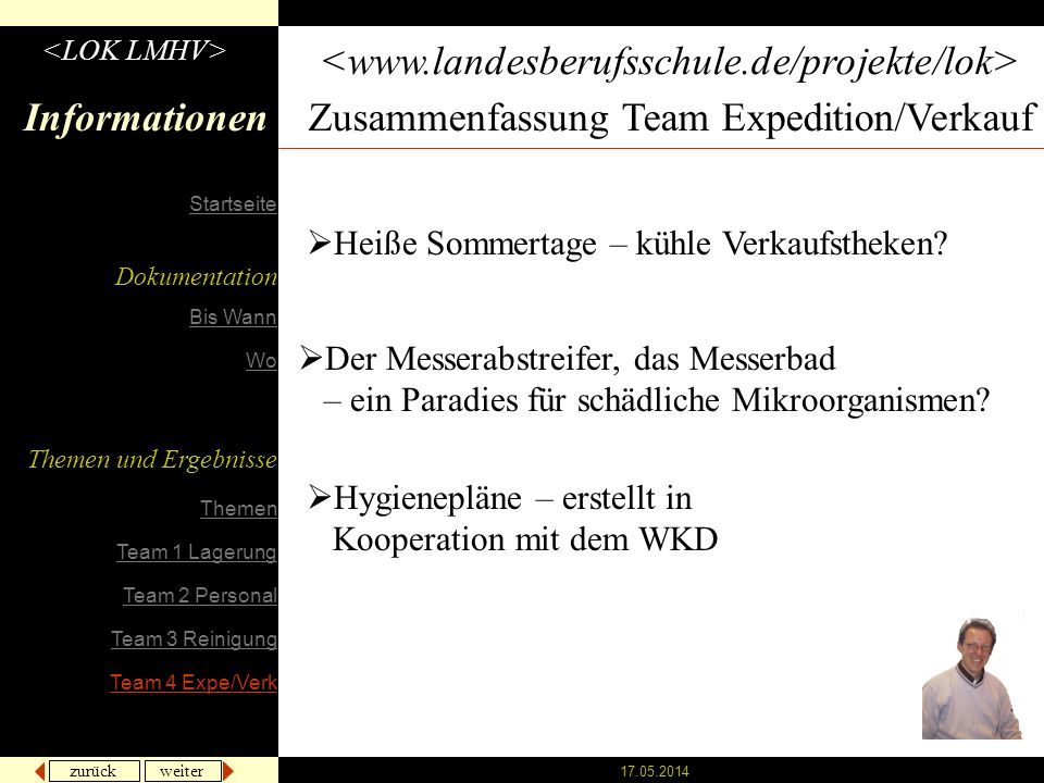 zurück weiter 17.05.2014 Informationen Zusammenfassung Team Expedition/Verkauf Heiße Sommertage – kühle Verkaufstheken? Der Messerabstreifer, das Mess