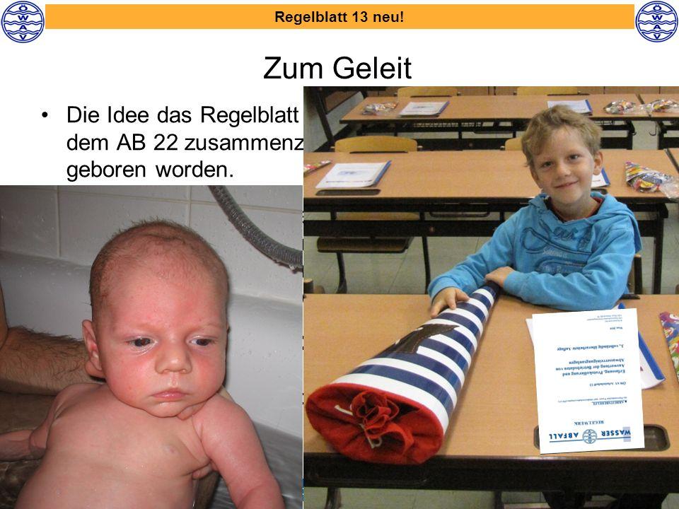 KAN – 19.Sprechertagung 8. und 9. September 2010 Regelblatt 13 neu.