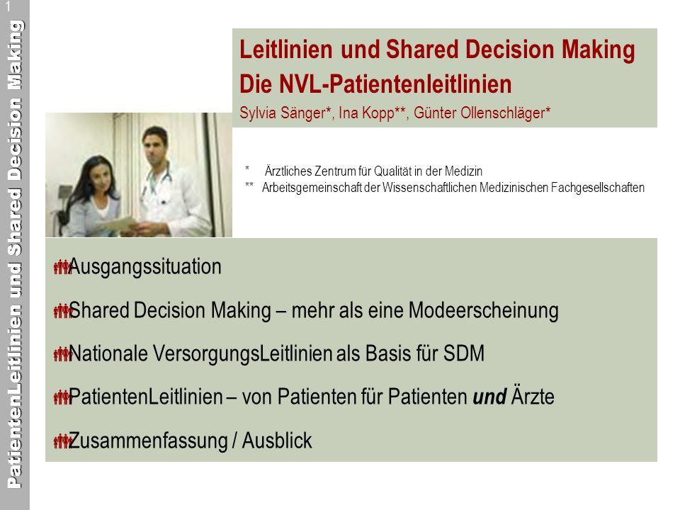 PatientenLeitlinien und Shared Decision Making 22 Zusammenfassung / Ausblick Gleiche Informationsbasis für Ärzte und Patienten ist eine Grundvoraussetzung zur gemeinsamen Entscheidungsfindung NVL und zugehörige PL sind eine gute Möglichkeit, Entscheidungsgrundlagen adaptiert an die Bedürfnisse ihrer Nutzer bereit zu stellen Durch die Beteiligung von Patienten am Programm für NVL kann eine bessere Patientenorientierung der NVL erreicht werden PatientenLeitlinien können ein Instrument zur Implementierung von NVL sein Evaluation erforderlich, und zwar: Programm Beteiligung Ergebnisse!