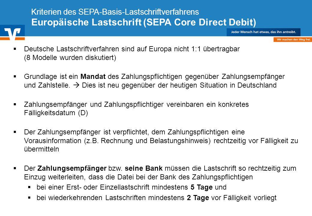 Diagramm Text / Bild BildText Diagramm Ende Diagramm Text / Bild Kriterien des SEPA-Basis-Lastschriftverfahrens Europäische Lastschrift (SEPA Core Direct Debit) Deutsche Lastschriftverfahren sind auf Europa nicht 1:1 übertragbar (8 Modelle wurden diskutiert) Grundlage ist ein Mandat des Zahlungspflichtigen gegenüber Zahlungsempfänger und Zahlstelle.