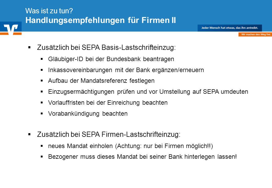 Diagramm Text / Bild BildText Diagramm Ende Diagramm Text / Bild Zusätzlich bei SEPA Basis-Lastschrifteinzug: Gläubiger-ID bei der Bundesbank beantrag