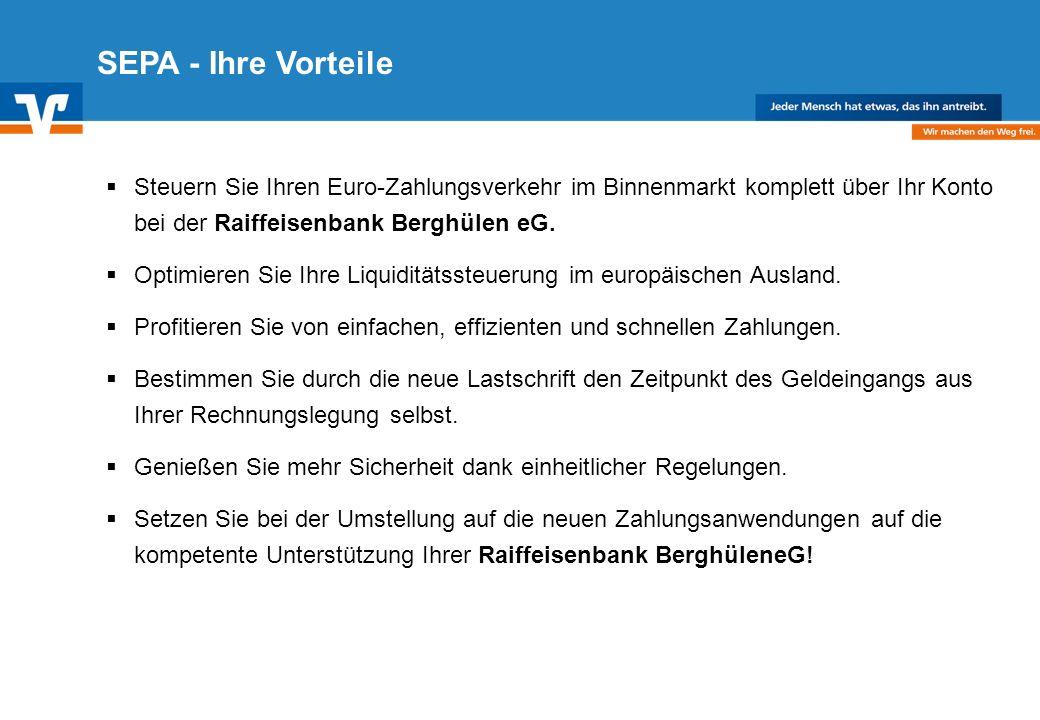 Diagramm Text / Bild BildText Diagramm Ende Diagramm Text / Bild SEPA - Ihre Vorteile Steuern Sie Ihren Euro-Zahlungsverkehr im Binnenmarkt komplett über Ihr Konto bei der Raiffeisenbank Berghülen eG.