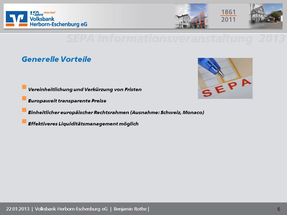 Volksbank Musterstadt eG SEPA Informationsveranstaltung 2013 22.01.2013   Volksbank Herborn-Eschenburg eG   Benjamin Rothe   27 Was ist zu tun.