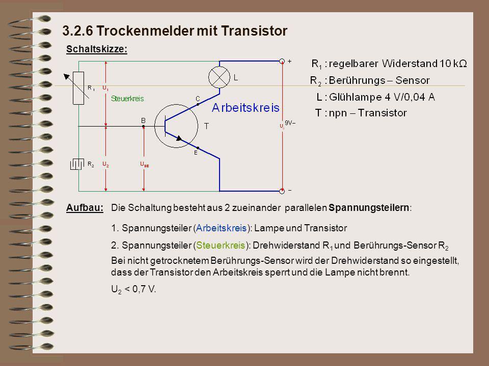 Schaltskizze: Aufbau:Die Schaltung besteht aus 2 zueinander parallelen Spannungsteilern: Bei nicht getrocknetem Berührungs-Sensor wird der Drehwiderstand so eingestellt, dass der Transistor den Arbeitskreis sperrt und die Lampe nicht brennt.