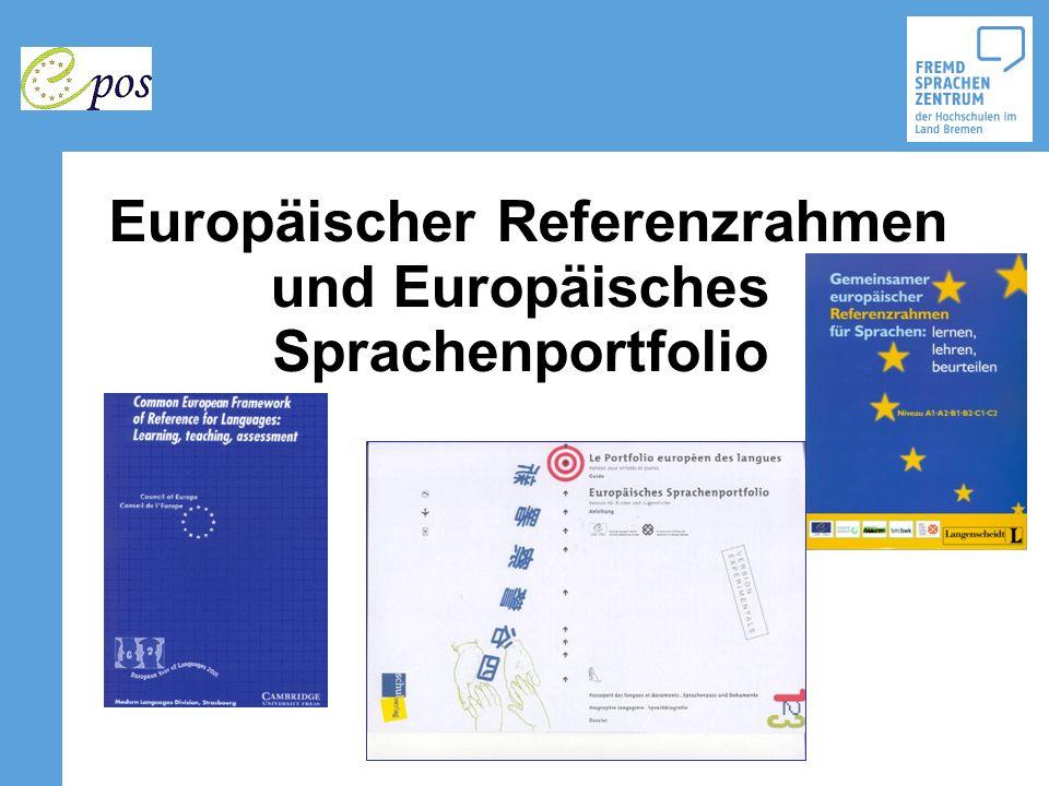 Europäischer Referenzrahmen und Europäisches Sprachenportfolio